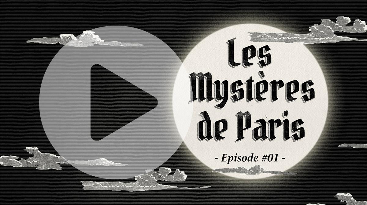 Les mystères de Paris - EP01
